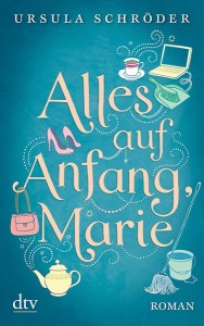 "Cover ""Alles auf Anfang, Marie"""